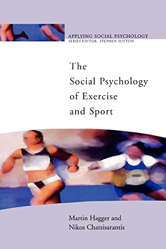 9780335216185: The Social Psychology of Exercise and Sport (Applying Social Psychology)