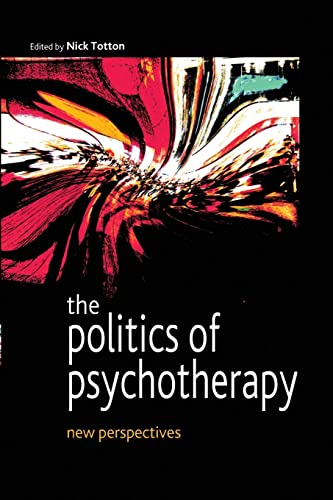 9780335216536: The Politics of Psychotherapy