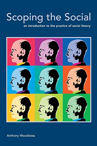 9780335216765: Scoping the Social: An Introduction to the Practice of Social Theory