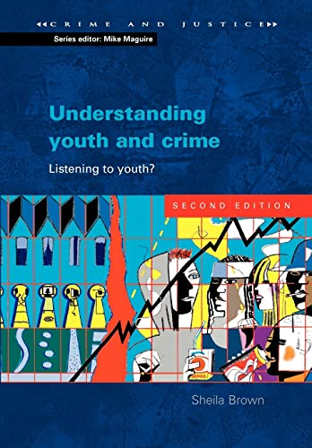 9780335216789: Understanding Youth and Crime (Crime & Justice)