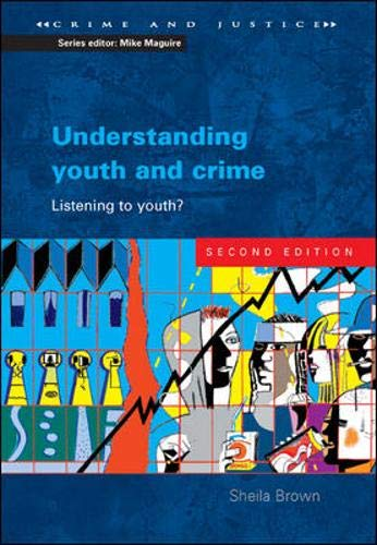9780335216796: Understanding Youth and Crime (Crime and Justice)