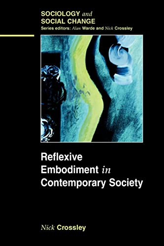 9780335216970: Reflexive Embodiment in Contemporary Society