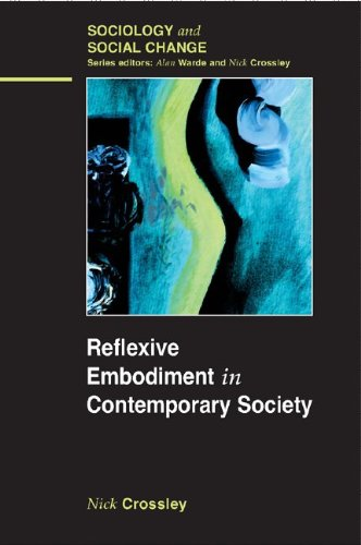 9780335216987: Reflexive Embodiment in Contemporary Society