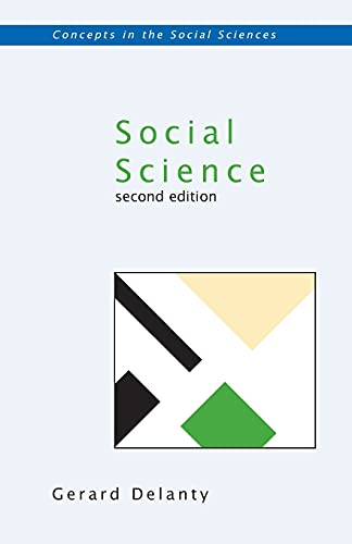 9780335217212: Social Science: Philosophical and Methodological Foundations (Concepts in the Social Sciences)