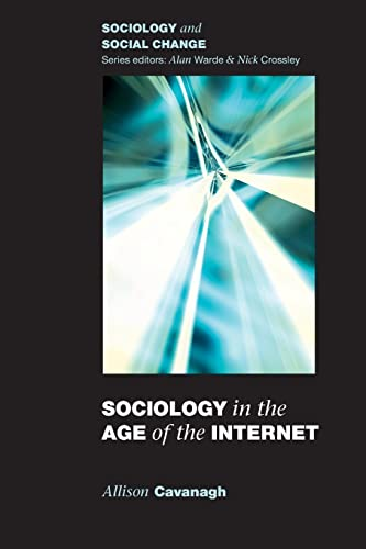 sociology in the age of the internet sociology and 9780335217250 sociology in the age of the internet sociology and social change
