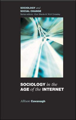 9780335217267: Sociology in the Age of the Internet (Sociology and Social Change)