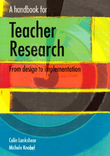 9780335217496: A Handbook for Teacher Research: AND Student's Guide to Research Ethics