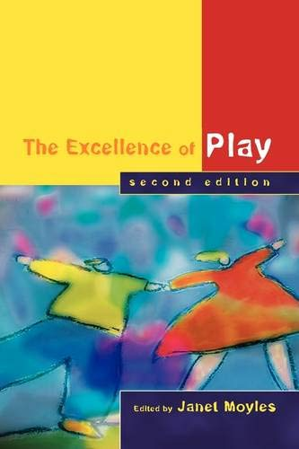 9780335217571: The Excellence of Play Second Edition: n/a