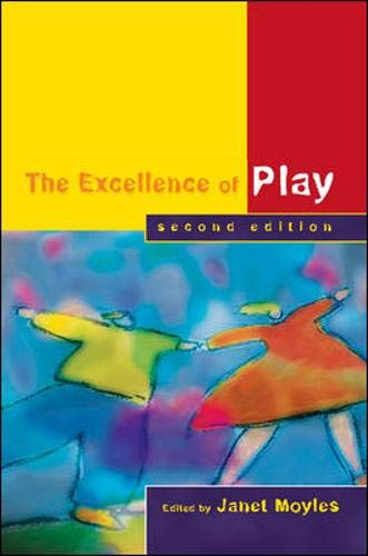 9780335217588: The Excellence of Play Second Edition