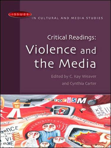 9780335218066: Critical Readings: Violence and the Media (Issues in Cultural and Media Studies)