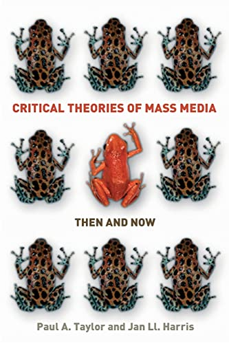 9780335218110: Critical Theories of Mass Media: Then and Now