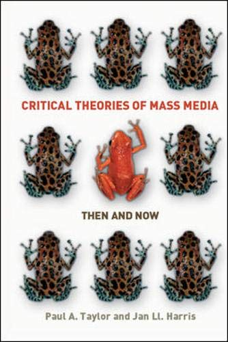 9780335218127: Critical Theories of Mass Media: Then and Now