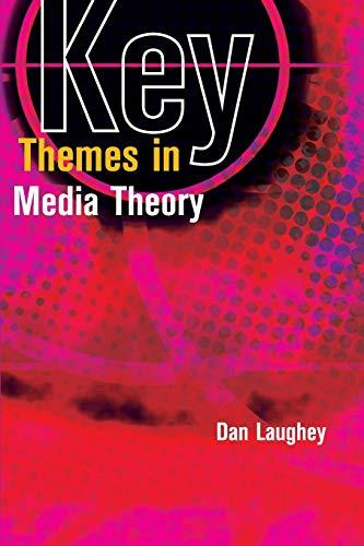 9780335218134: Key Themes in Media Theory