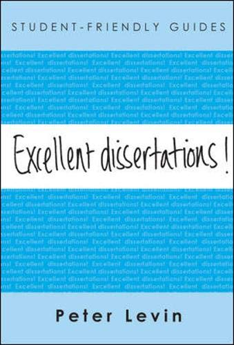 9780335218226: Excellent Dissertations! (Student Friendly Guides)