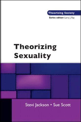 Theorising Sexuality (Theorizing Society) (9780335218257) by Jackson, Stevi; Scott, Sue