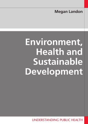 9780335218417: Environment, Health and Sustainable Development (Understanding Public Health)