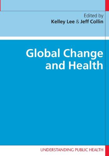 9780335218486: Global Change and Health (Understanding Public Health)