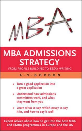 9780335218905: MBA Admissions Strategy: From Profile Building to Essay Writing