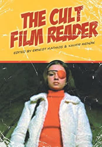 The Cult Film Reader (Paperback): Ernest Mathijs, Xavier