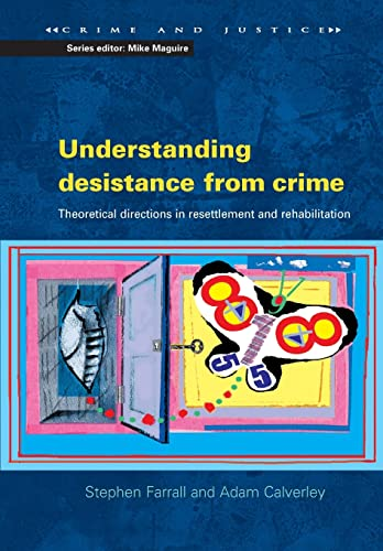9780335219483: Understanding desistance from crime (Crime and Justice)