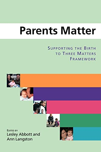 9780335219803: Parents Matter: Supporting the Birth to Three Matters Framework