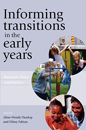 Informing Transitions in the Early Years: Research,: Aline-Wendy Dunlop, Hilary