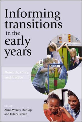 Informing Transitions in the Early Years: Dunlop, Aline-Wendy; Fabian,