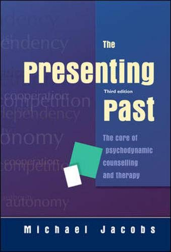 9780335220175: The Presenting Past: The Core of Psychodynamic Counselling and Therapy
