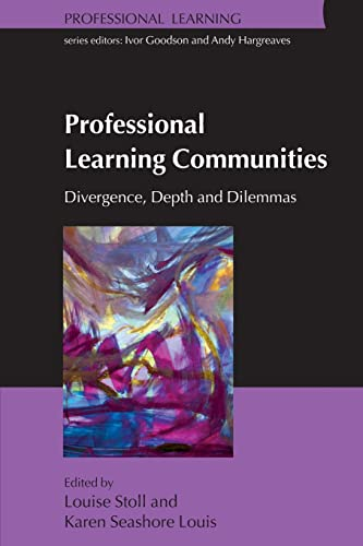 9780335220304: Professional Learning Communities: Divergence, Depth and Dilemmas