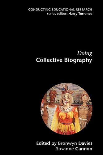 Doing Collective Biography: Investigating the production of subjectivity (Paperback): Bronwyn ...