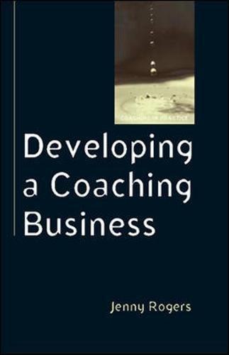 9780335220496: Developing a Coaching Business (Coaching in Practice)