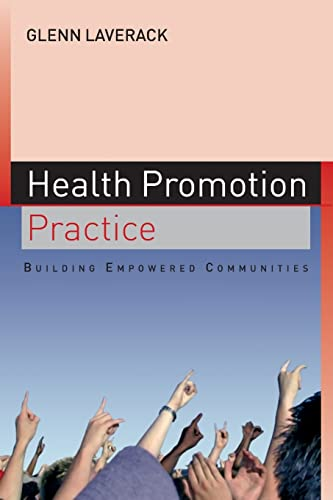9780335220571: Health Promotion Practice: Building Empowered Communities