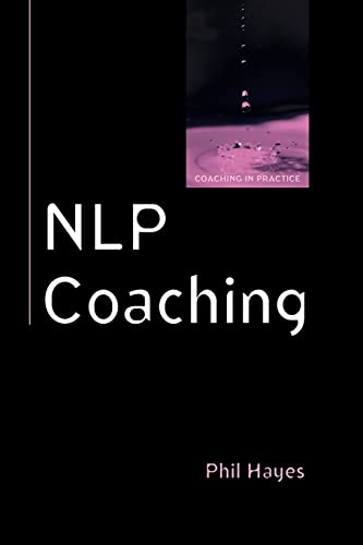 9780335220595: Nlp Coaching (Coaching in Practice (Paperback))