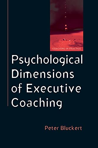 9780335220618: Psychological Dimensions of Executive Coaching (UK Higher Education OUP Humanities & Social Sciences Counselling and Psychotherapy)