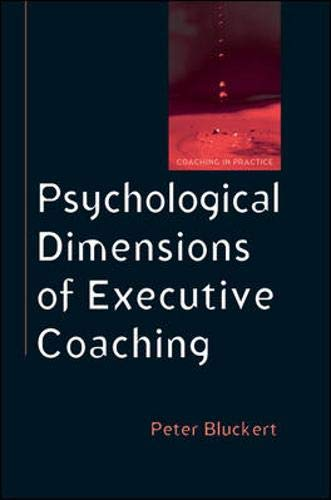 9780335220625: Psychological Dimensions to Executive Coaching (Coaching in Practice)