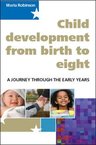 9780335220984: Child Development from Birth to Eight: A Journey through the early years