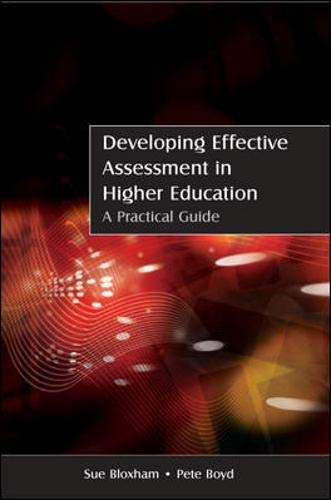 9780335221080: Developing Effective Assessment in Higher Education: A Practical Guide