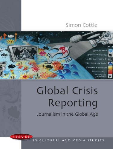 9780335221387: Global Crisis Reporting (Issues in Cultural and Media Studies)