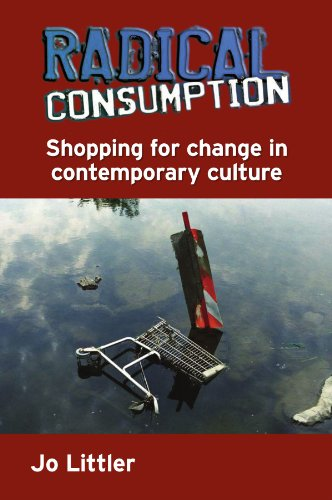 9780335221523: Radical Consumption: Shopping for change in contemporary culture