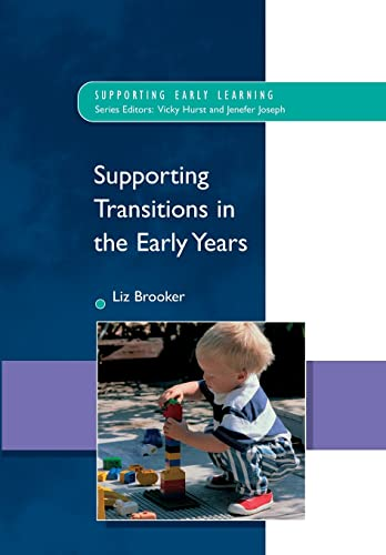 9780335221684: Supporting Transitions in the Early Years (Supporting Early Learning)