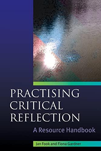 9780335221707: Practising Critical Reflection: A Handbook