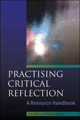9780335221714: Practising Critical Reflection: A Handbook