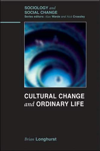 9780335221882: Cultural Change and Ordinary Life (Sociology and Social Change)