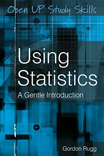 9780335222186: Using Statistics: A Gentle Guide