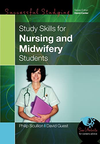 Study Skills for Nursing and Midwifery Students (9780335222209) by Philip Scullion; David Guest