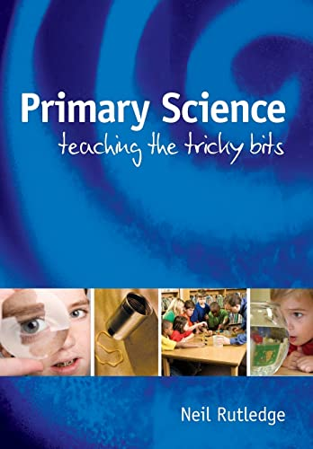 9780335222285: Primary Science: Teaching The Tricky Bits: Teaching the Tricky Bits