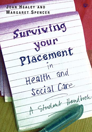 9780335222599: Surviving Your Placement in Health and Social Care: A Student Handbook