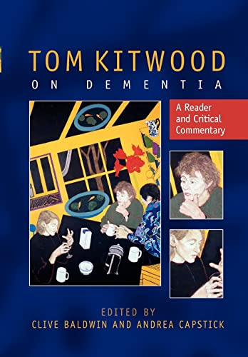 9780335222711: Tom Kitwood On Dementia: A Reader And Critical Commentary
