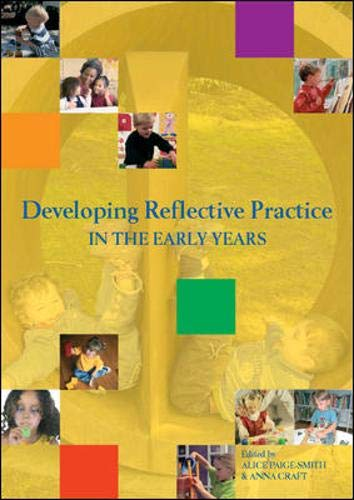 Developing Reflective Practice in the Early Years: Craft, Anna