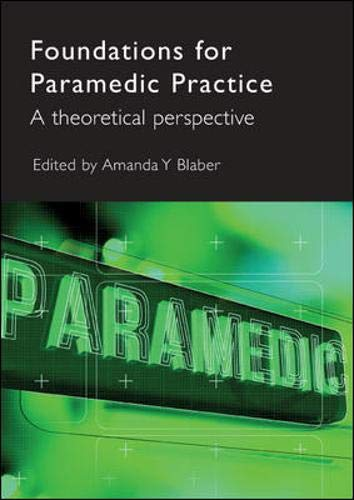 9780335222896: Foundations for Paramedic Practice: A Theoretical Perspective